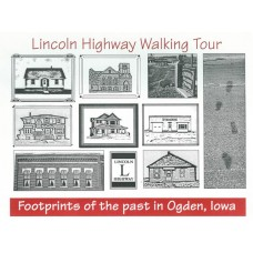 Lincoln Highway Walking Tour ~  Footprints of the Past in Ogden Iowa