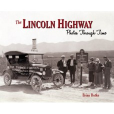 The Lincoln Highway: Photos Through Time