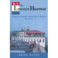 The Lincoln Highway PA Traveler's Guide