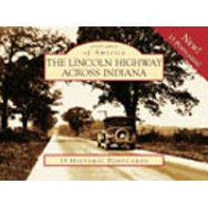 Postcards of America: The Lincoln Highway Across Indiana