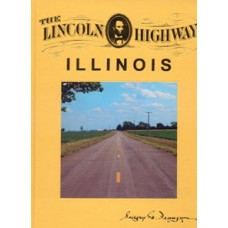 The Lincoln Highway: Illinois