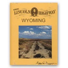 The Lincoln Highway: Wyoming