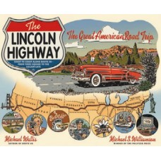 The Lincoln Highway, The Great American Road Trip